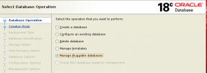 图2.初始DBCA屏幕,已选中管理可插拔数据库的选项